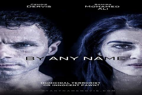 مشاهدة فيلم By Any Name (2017) مترجم HD اون لاين